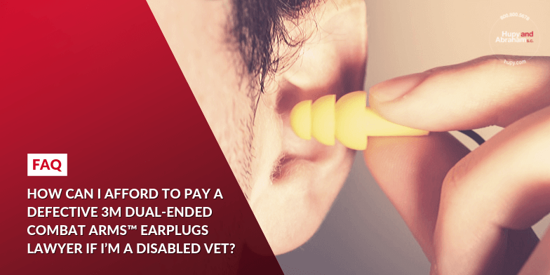 Disabled Veterans Can Afford 3M Earplug Injury Lawyers
