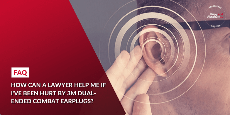 Why You Need a Lawyer for a 3M Military Earplug Injury Case