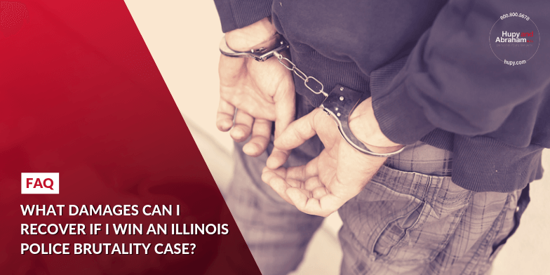 What damages can I recover if I win an Illinois police brutality case?