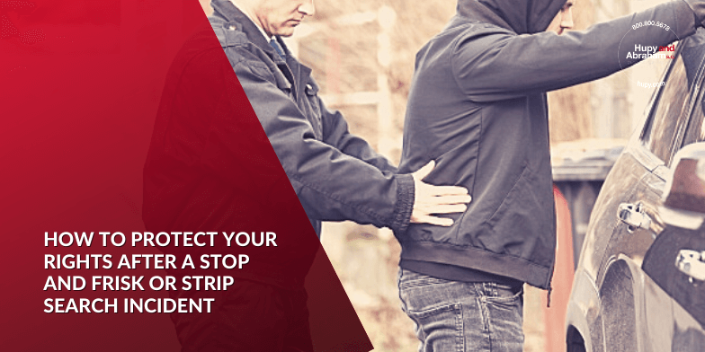 Protect Your Rights After an IL Stop and Frisk or Strip Search Incident