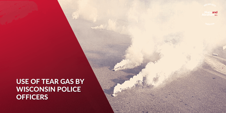 Use of Tear Gas by Wisconsin Police Officers