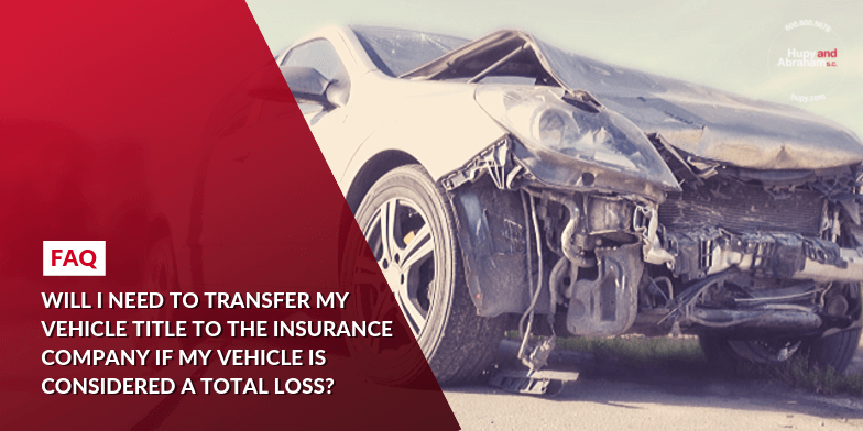 Transferring Title to the Insurance Company After Total Loss