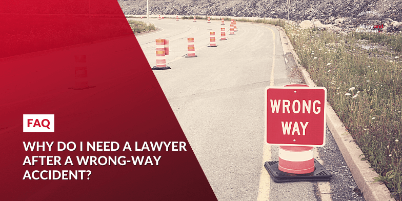 do I need a lawyer after a wrong-way accident?