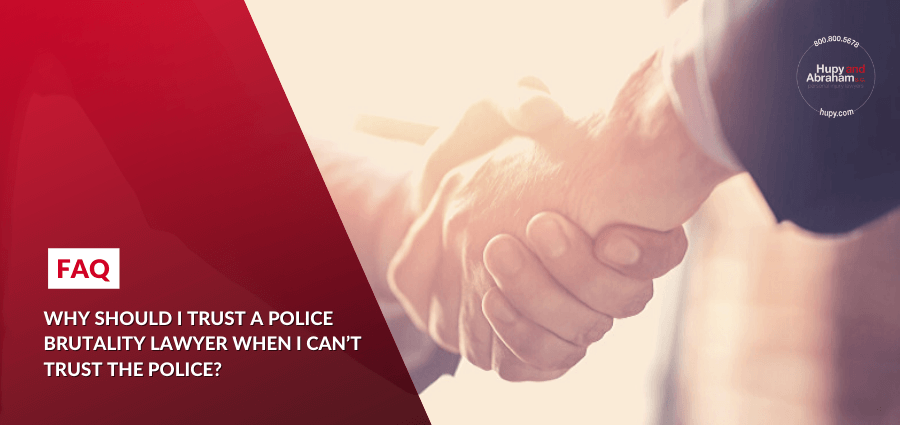 Why trust a police brutality lawyer when you can't trust the police?