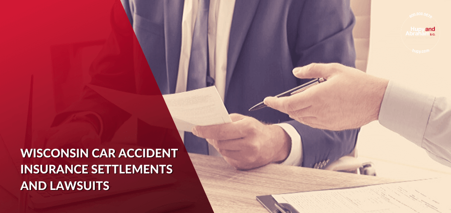 Wisconsin Car Accident Insurance Settlements and Lawsuits
