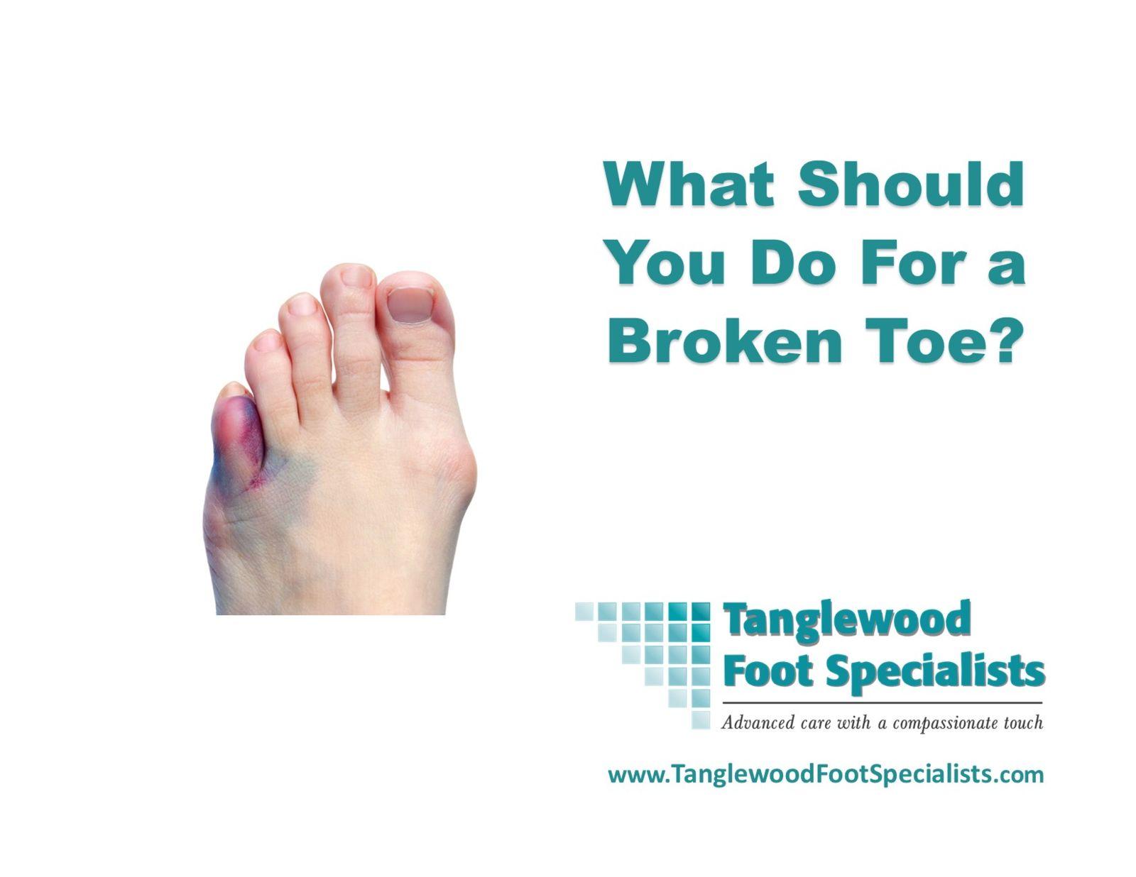 What do you do for a broken toe?