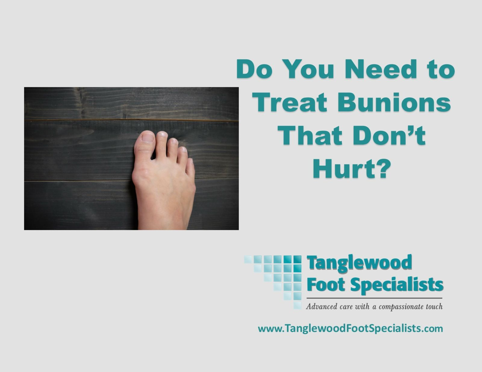 Houston podiatrist recommends treating bunions that don't hurt with custom orthotics