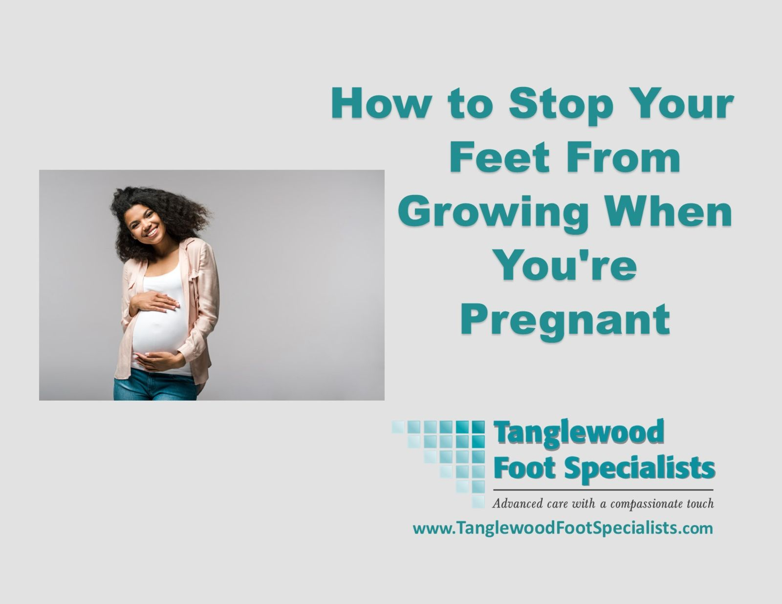 Houston Podiatrist Discusses your feet growing during pregnancy
