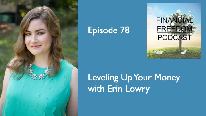 Episode 78: Leveling Up Your Money with Erin Lowry