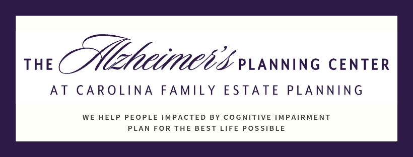 The Alzheimer's Planning Center--We Help People Impacted By Cognitive Impairment Plan For The Best Life Possible