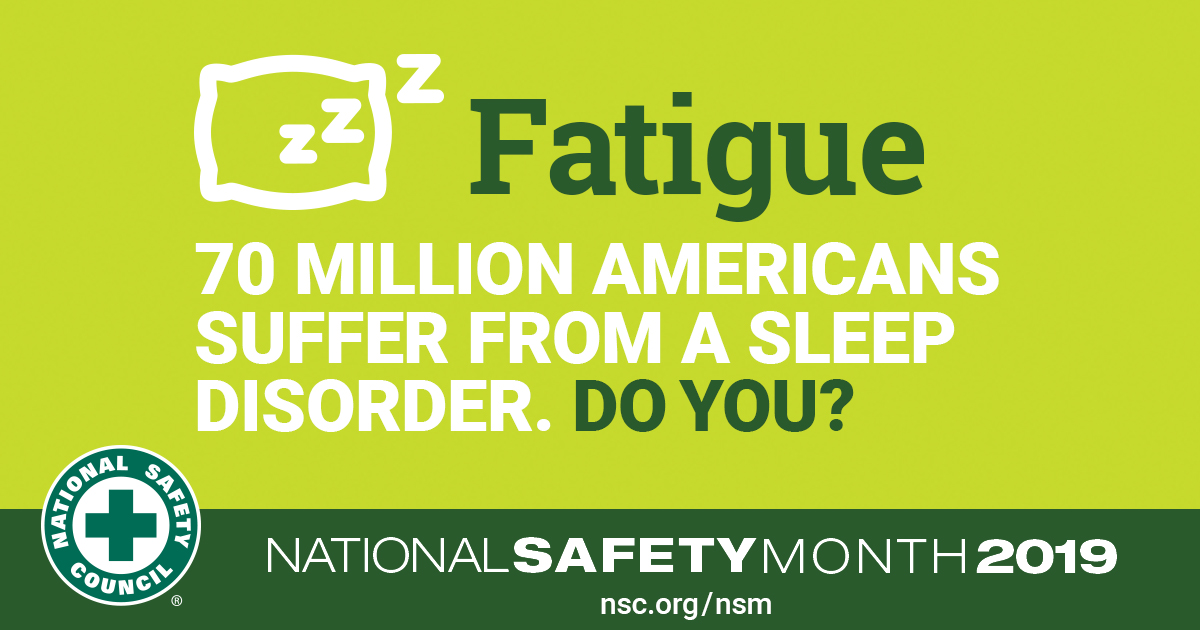 National Safety Month Fatigue Awareness