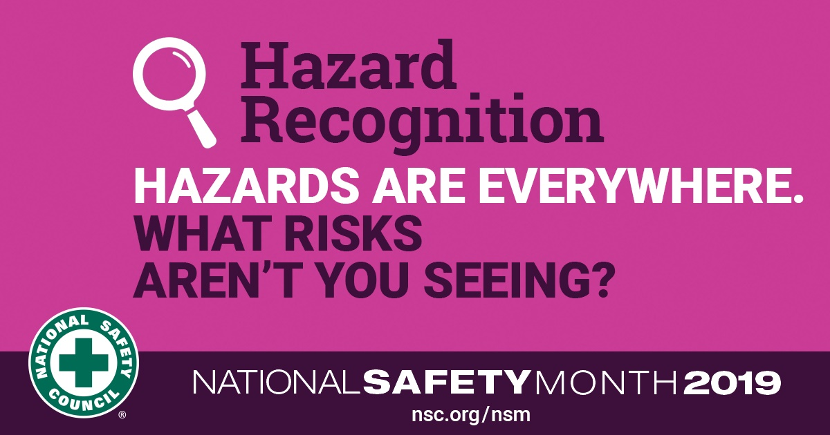 National Safety Month Hazard Recognition