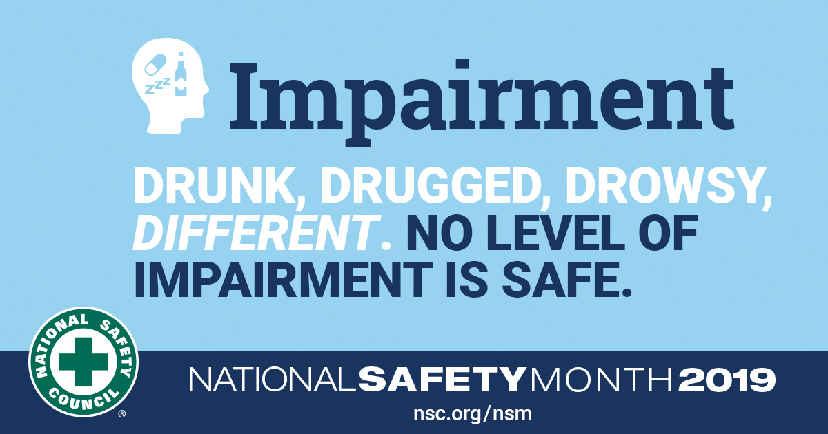 National Safety Month Drug and Alcohol Impairment