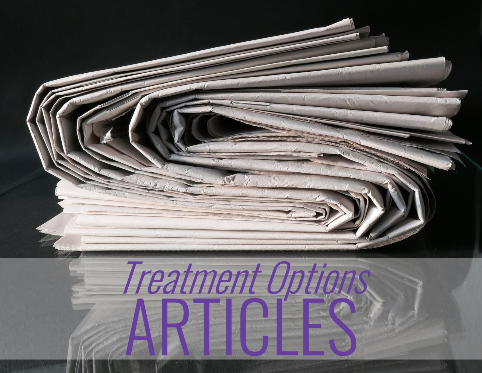 newspapers and the words: Treatment Options Articles