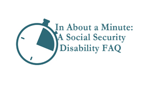 Cuddigan Law Social Security Disability FAQ