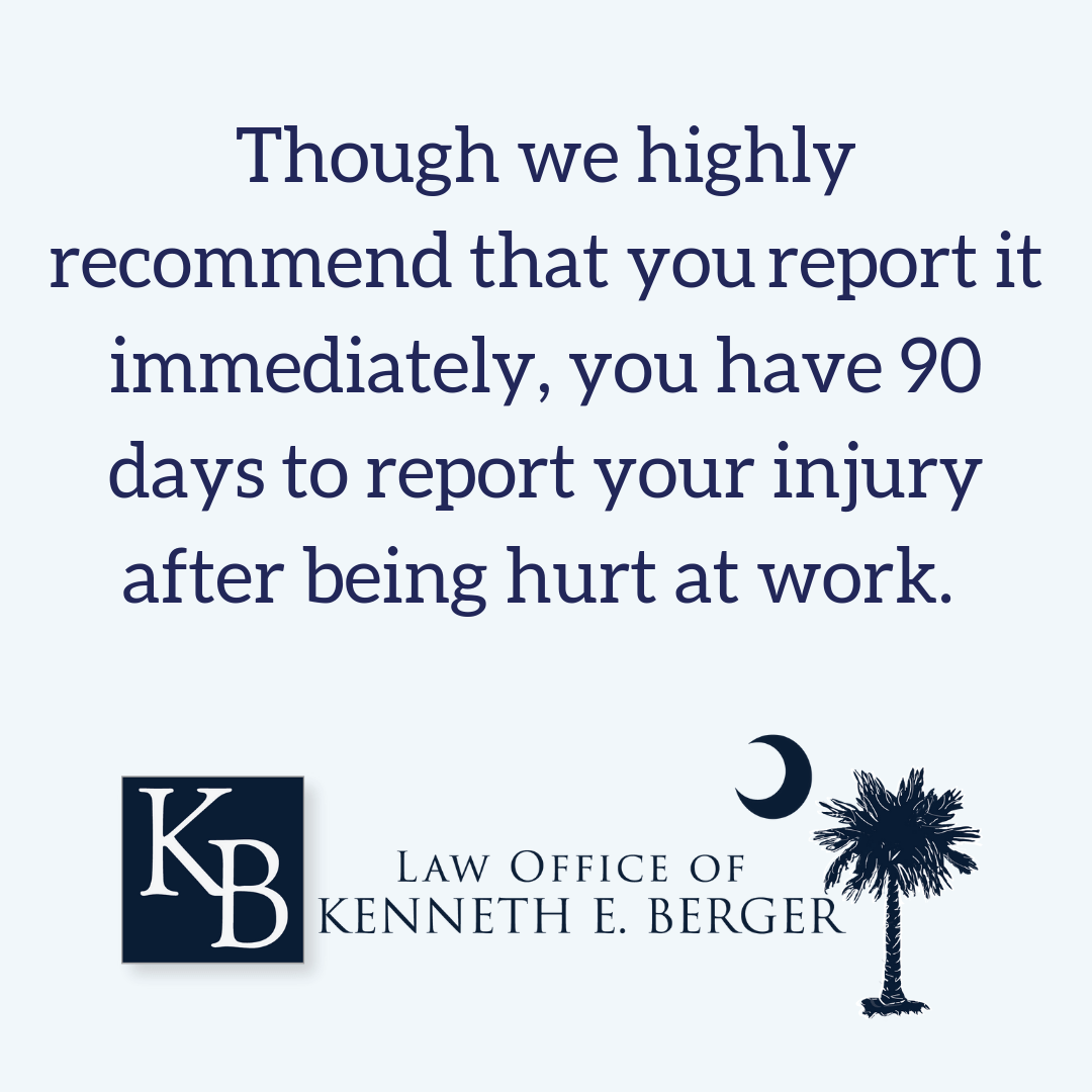 you have 90 days to report a work injury