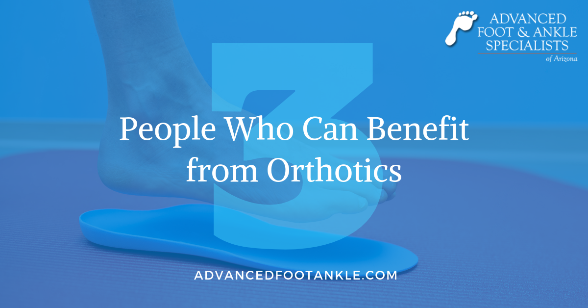 people who benefit from orthotics