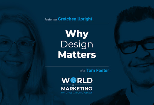 Gretchen and Tom title card for Why Design Matters podcast