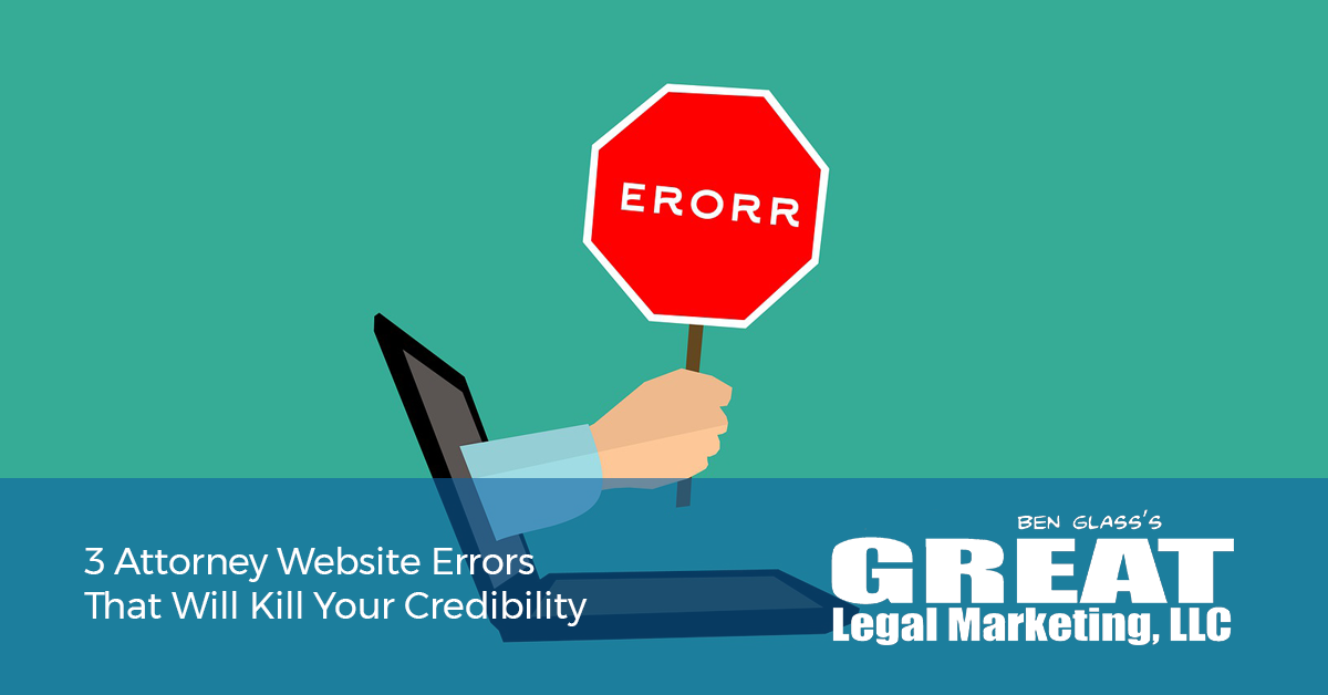 Don't make these major attorney website mistakes.