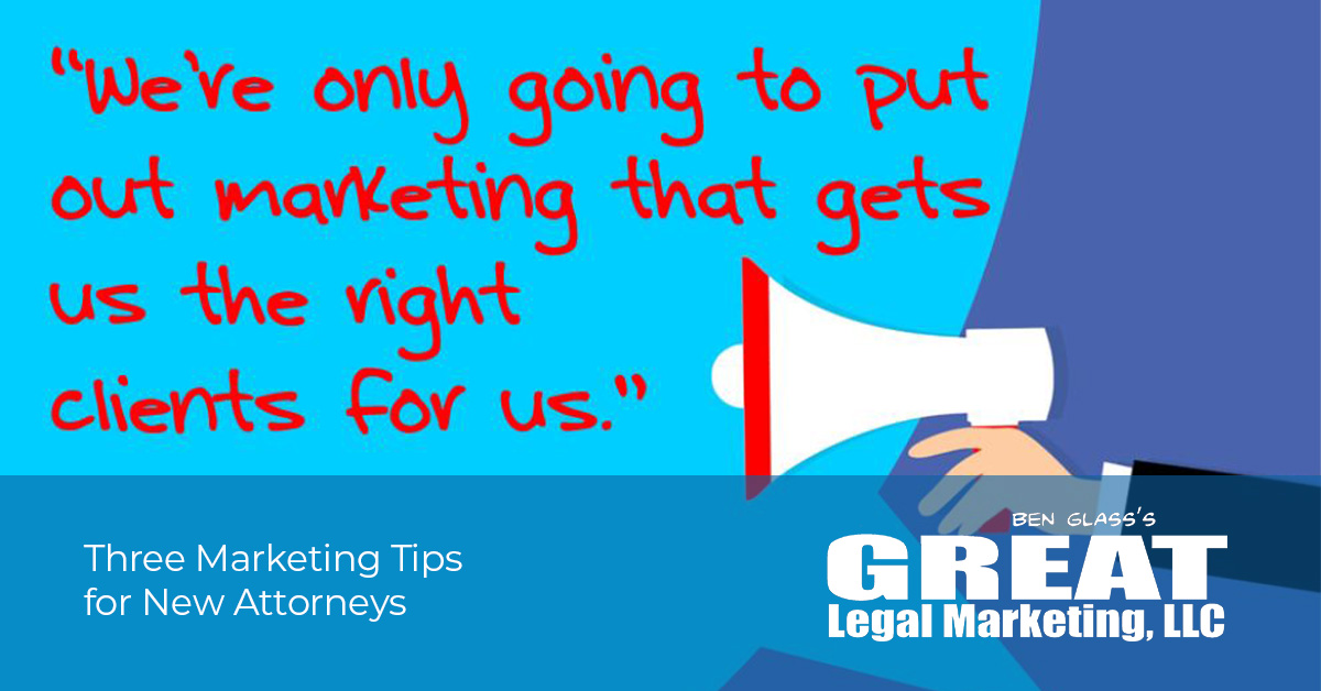 3 Marketing Tips for New Attorneys