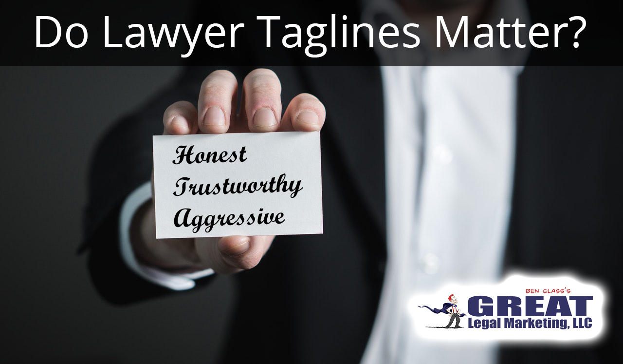 Do Lawyer Taglines Matter?