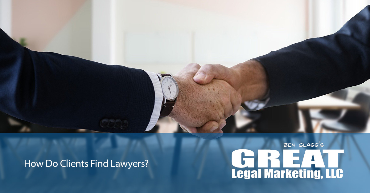 How Do Clients Find Lawyers