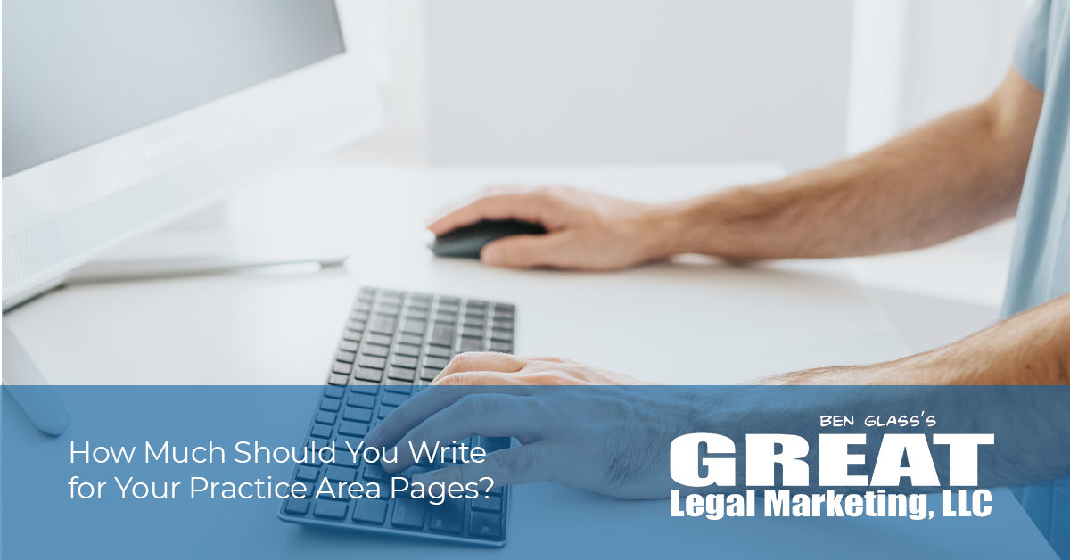 What should attorneys include on their practice area pages, and how much should they write?