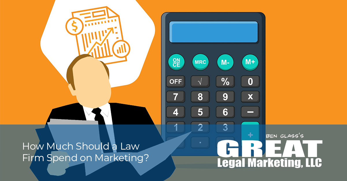How Much Should a Law Firm Spend on Marketing