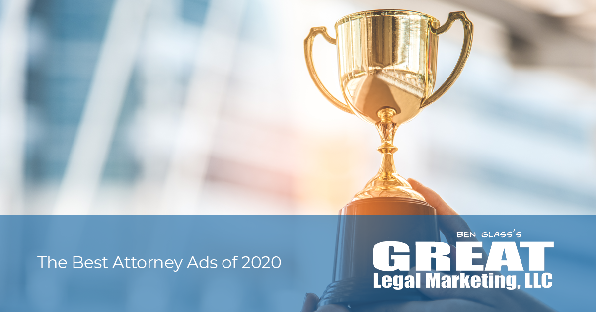 The Best Attorney Ads of 2020