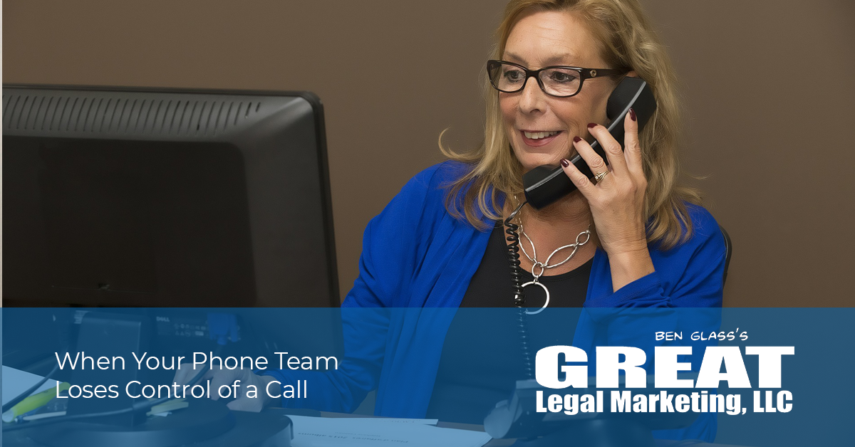 How to help your law firm intake team get control of the phone call.