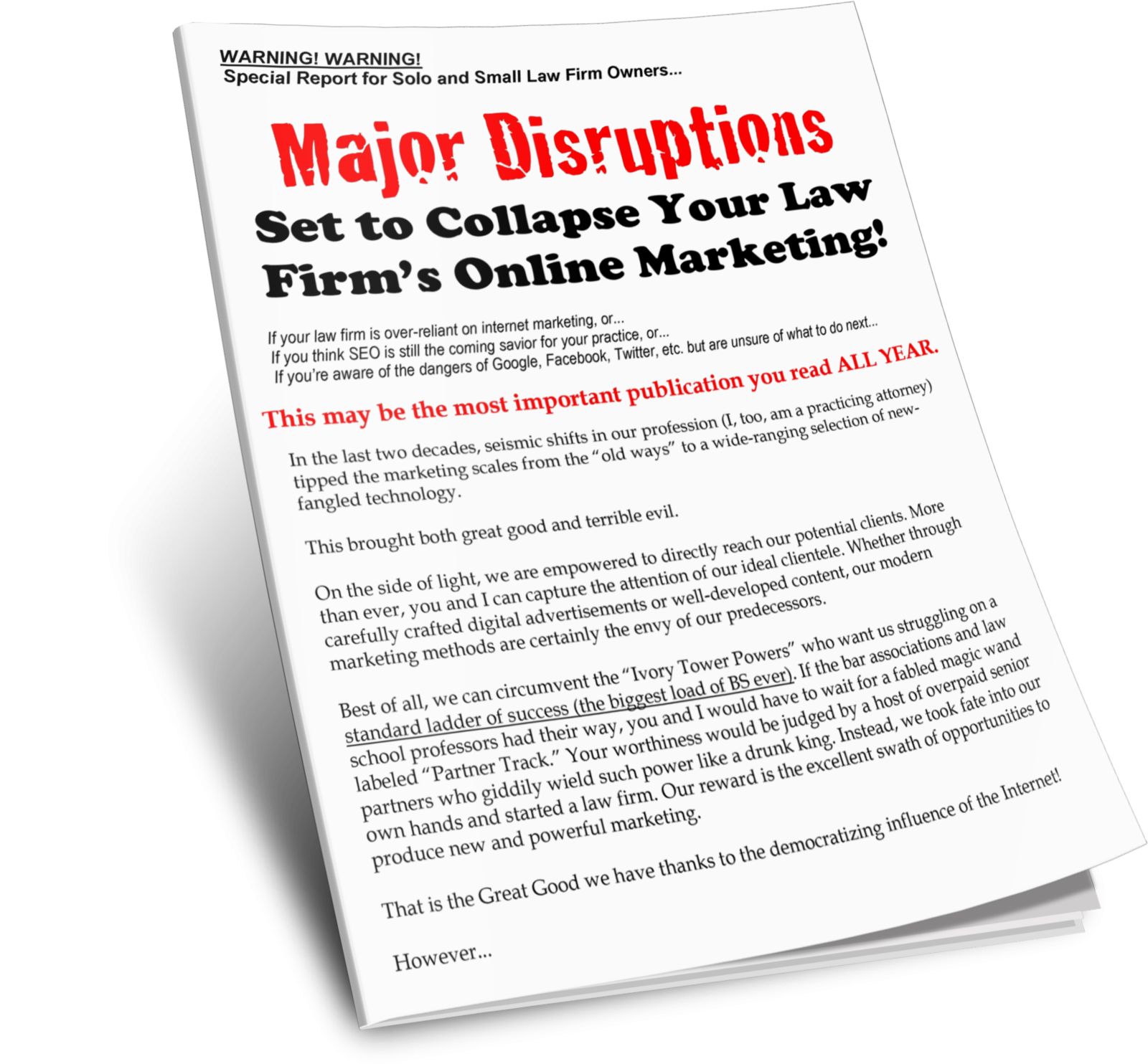 Discover the Major Disruptions Set to Collapse Your Law Firm's Online Marketing right now…