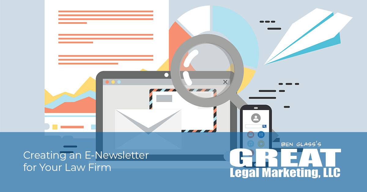 Creating a Weekly Email Newsletter for Your Law Firm