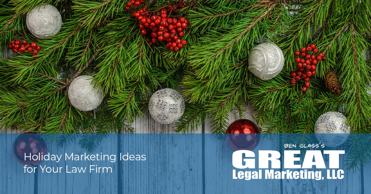 Holiday Marketing Ideas for Your Law Firm