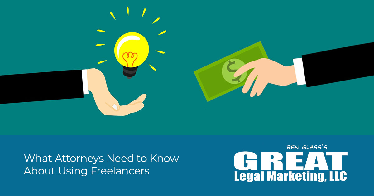 What Lawyers Need to Know About Hiring Freelancers and Outsourcing