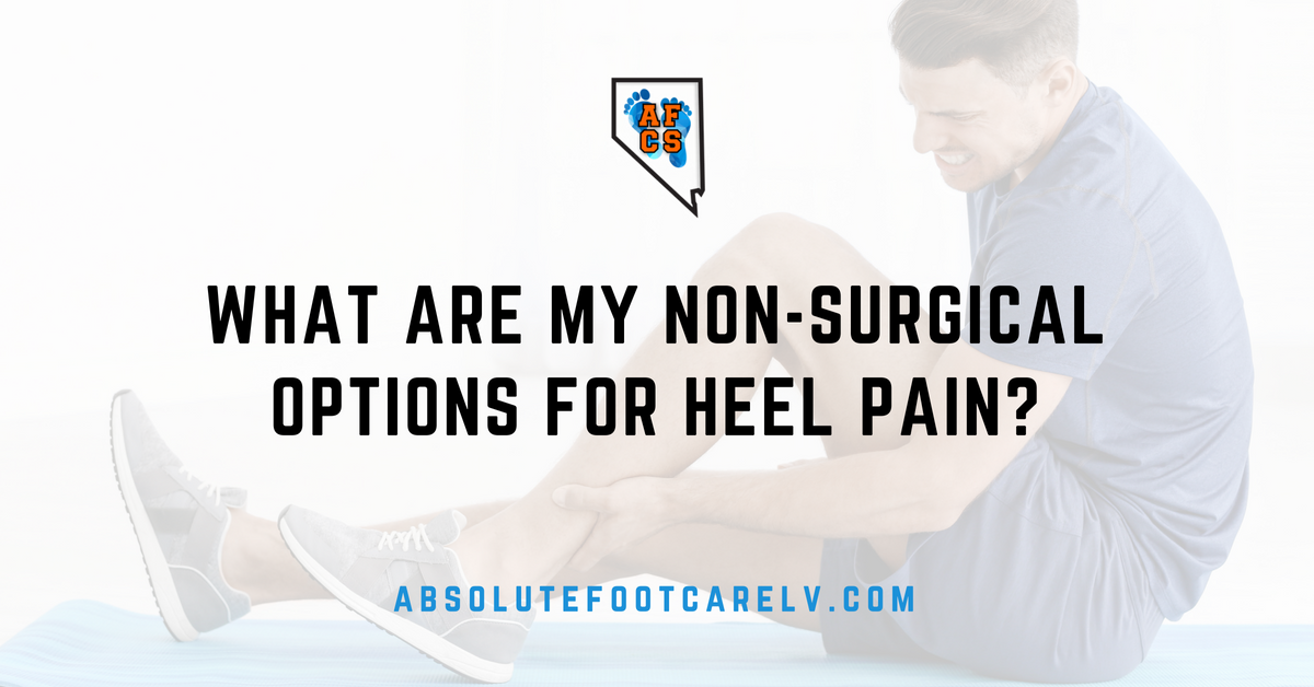 Non-Surgical Options for Heel Pain