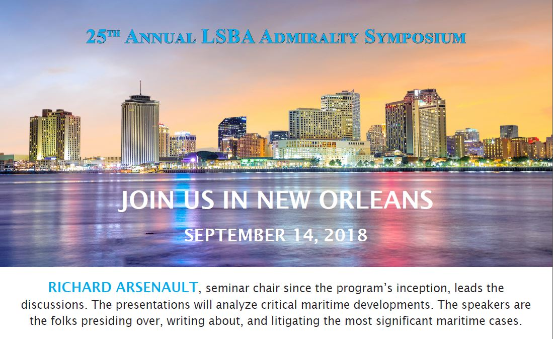25th Annualy LSBA Admiralty Symposium