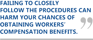 Failing to follow procedures can harm your Louisiana workers' comp claim