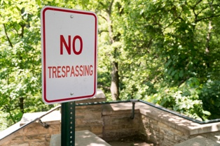 Trespassing Is a Serious Charge