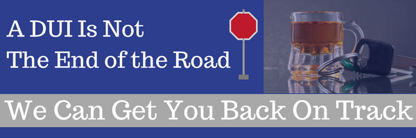 a dui is not the end of the road
