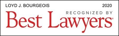 Loyd J. Bourgeois Best Lawyers 2020