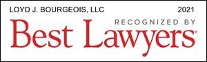 Loyd J. Bourgeois, LLC Best Law Firms 2021