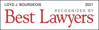 Loyd J. Bourgeois Best Lawyers 2021