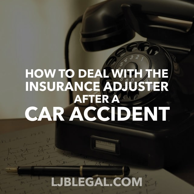 How to Deal with the Insurance Adjuster after a Louisiana Car Accident