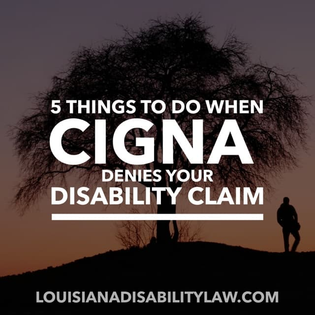 5 Things to Do When Cigna Denies Your Disability Claim