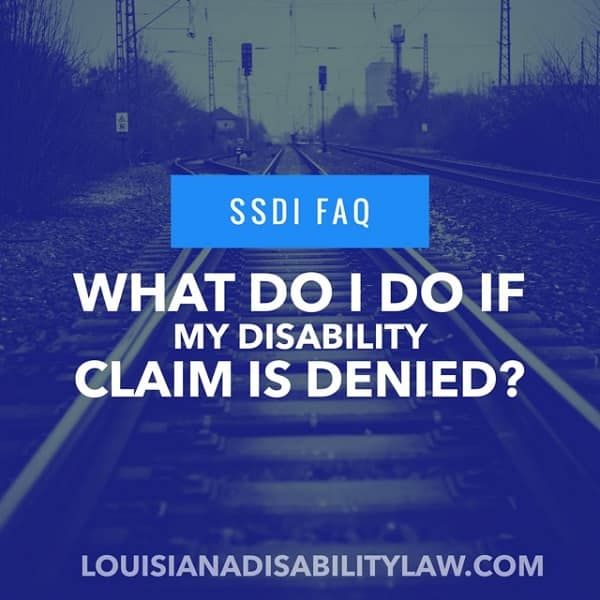 What should I do if my disability claim is denied?