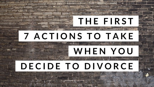 What to do when you've decided to divorce