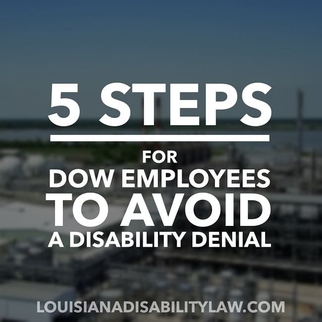 5 Steps for Dow Employees to Avoid a Disability Denial