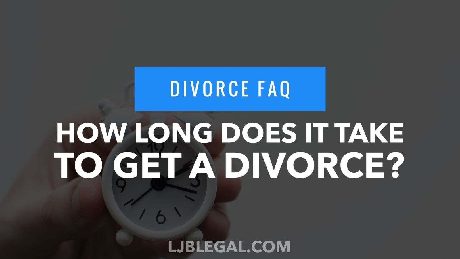 How Long Will a Divorce Take?