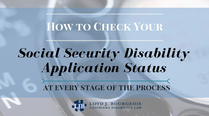 How to check you SSDI application status at every stage of the process
