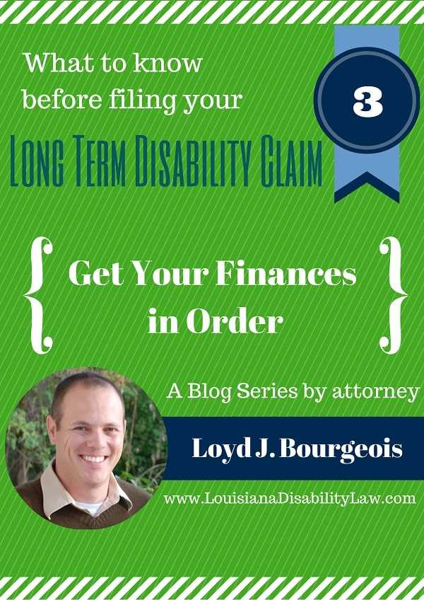What to Know Before Filing your Long-Term Disability Claim: Finances
